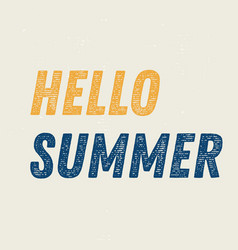 hello summer motivation quote vector image