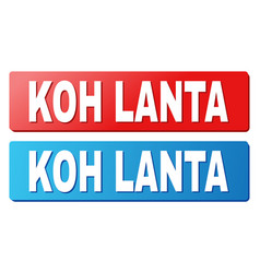Koh lanta title on blue and red rectangle buttons vector