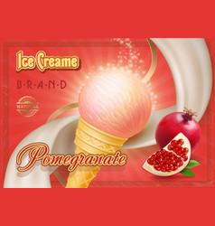 Ice cream ads a cone pomegranate ice creame vector