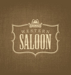 banner with cowboy hat and words western saloon vector image