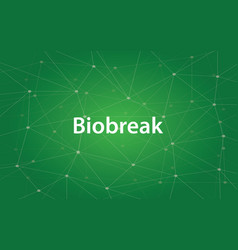 Biobreak white text with green vector