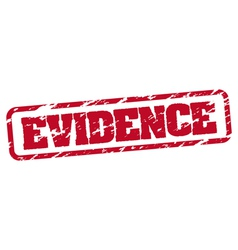 Evidence rubber stamp vector image