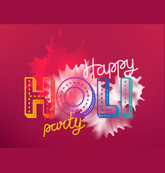 Happy holi party banner greeting card party vector