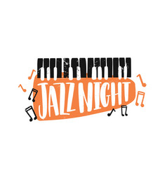 Jazz night hand drawn lettering abstract keyboard vector