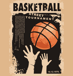 street basketball grunge poster design layout vector image