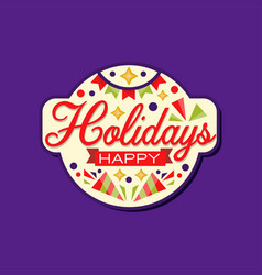 happy holidays greeting card decorated with vector image