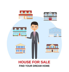 realtor with houses around home for sale vector image