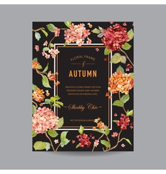 Vintage Floral Frame - Autumn Hortensia Flowers vector image vector image
