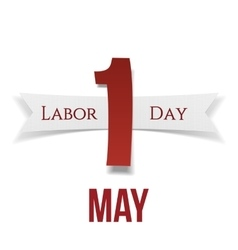 International Labor Day May 1st Banner with Ribbon vector image
