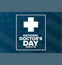 National doctors day march 30 holiday concept vector