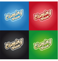 coming soon sign lettering retro vector image