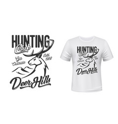 Tshirt print with deer mascot for hunting club vector