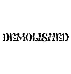 Demolished typographic stamp vector