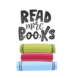 Read books lettering card vector