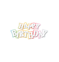 white inscription happy birthday with shadow and vector image