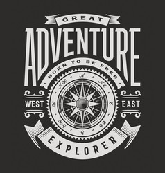 great adventure typography on black background vector image vector image