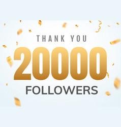 thank you 20000 followers design template social vector image