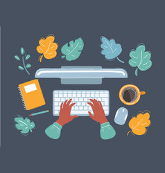 top veiw work place hands are typing on vector image