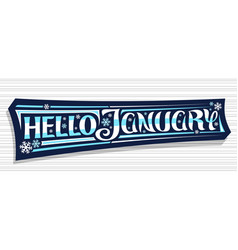 Banner hello january vector