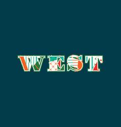 West concept word art vector