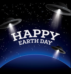 happy earth day earth with stars and ufo vector image