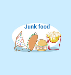pizza slice sandwich burger and french fries junk vector image