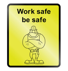 work safe information sign vector image