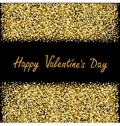 Happy Valentines Day Love Gold sparkles glitter vector image