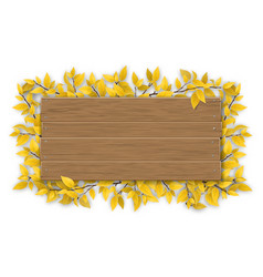 empty wooden sign with yellow autumn tree branch vector image