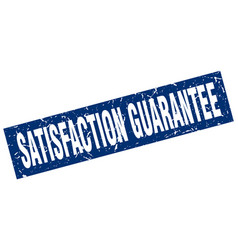 Square grunge blue satisfaction guarantee stamp vector
