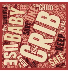 Baby Cribs Safety Better Safe Than Sorry text vector image