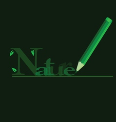 nature in green with green wooden pen vector image