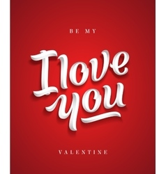 I Love You Hand Made Premium Quality Lettering vector image vector image