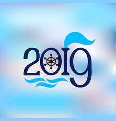 Happy new year 2019 abstract banner nautical style vector