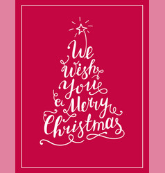 We wish you a merry christmas lettering text vector