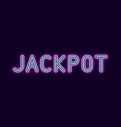 neon inscription of jackpot vector image