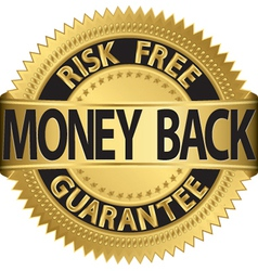 Risk free money back guarantee gold label vector image vector image