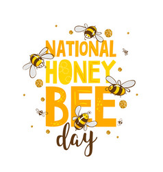 National bee day cute lettering eps10 vector