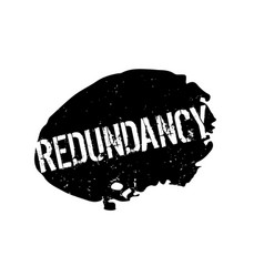 Redundancy rubber stamp vector