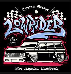 Shirt design hip hop graffiti lowrider truck vector