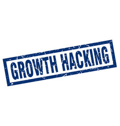 Square grunge blue growth hacking stamp vector