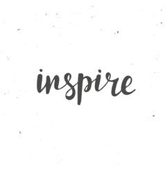 Inspire Conceptual handwritten phrase Smiles are vector image