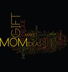 Gift ideas for mom text background word cloud vector