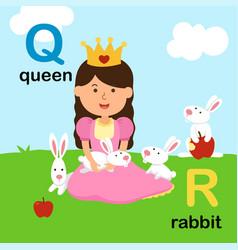 alphabet letter q-queen r-rabbit vector image