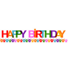 happy birthday with people banner vector image