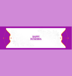 happy dussehra indian festival banner with bow vector image