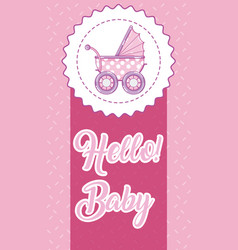 Hello baby card vector