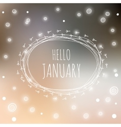 Hello january card vector image