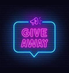 neon sign giveaway on brick wall background vector image