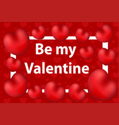 happy valentine s day greeting card be my vector image